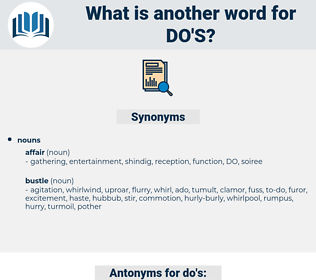 do's, synonym do's, another word for do's, words like do's, thesaurus do's
