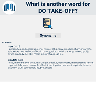 do take off, synonym do take off, another word for do take off, words like do take off, thesaurus do take off