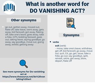 do vanishing act, synonym do vanishing act, another word for do vanishing act, words like do vanishing act, thesaurus do vanishing act