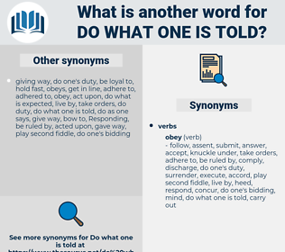 do what one is told, synonym do what one is told, another word for do what one is told, words like do what one is told, thesaurus do what one is told