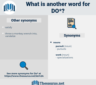 DO, synonym DO, another word for DO, words like DO, thesaurus DO