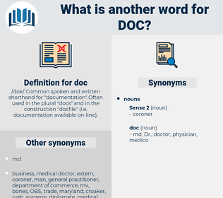 doc, synonym doc, another word for doc, words like doc, thesaurus doc