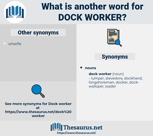 dock worker, synonym dock worker, another word for dock worker, words like dock worker, thesaurus dock worker