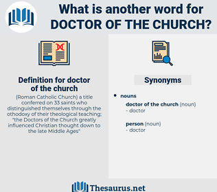 doctor of the church, synonym doctor of the church, another word for doctor of the church, words like doctor of the church, thesaurus doctor of the church