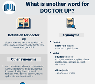 doctor up, synonym doctor up, another word for doctor up, words like doctor up, thesaurus doctor up