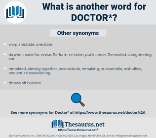 doctor, synonym doctor, another word for doctor, words like doctor, thesaurus doctor