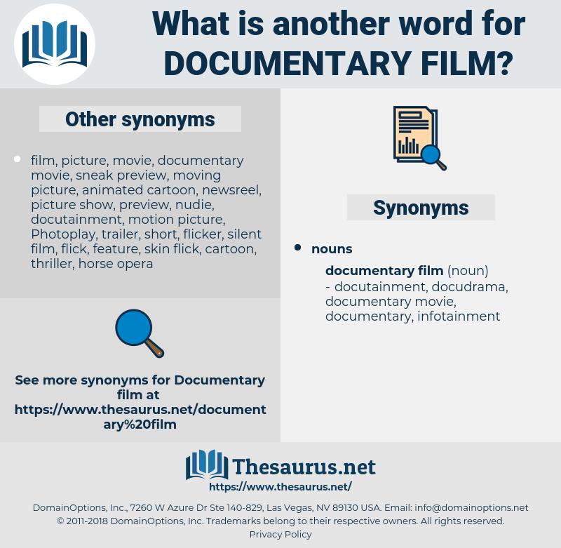 documentary film, synonym documentary film, another word for documentary film, words like documentary film, thesaurus documentary film