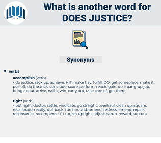 does justice, synonym does justice, another word for does justice, words like does justice, thesaurus does justice