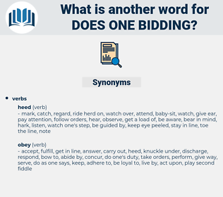 does one bidding, synonym does one bidding, another word for does one bidding, words like does one bidding, thesaurus does one bidding