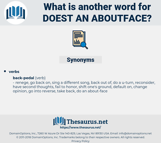 doest an aboutface, synonym doest an aboutface, another word for doest an aboutface, words like doest an aboutface, thesaurus doest an aboutface
