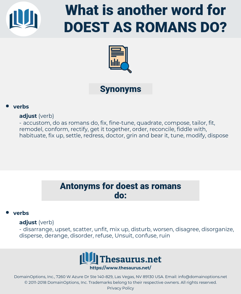 doest as romans do, synonym doest as romans do, another word for doest as romans do, words like doest as romans do, thesaurus doest as romans do