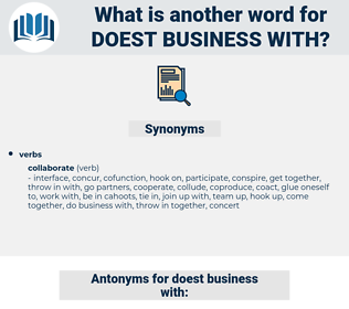 doest business with, synonym doest business with, another word for doest business with, words like doest business with, thesaurus doest business with