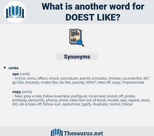 doest like, synonym doest like, another word for doest like, words like doest like, thesaurus doest like