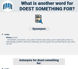 doest something for, synonym doest something for, another word for doest something for, words like doest something for, thesaurus doest something for