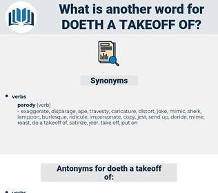 doeth a takeoff of, synonym doeth a takeoff of, another word for doeth a takeoff of, words like doeth a takeoff of, thesaurus doeth a takeoff of