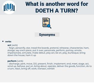 doeth a turn, synonym doeth a turn, another word for doeth a turn, words like doeth a turn, thesaurus doeth a turn