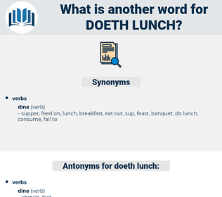 doeth lunch, synonym doeth lunch, another word for doeth lunch, words like doeth lunch, thesaurus doeth lunch