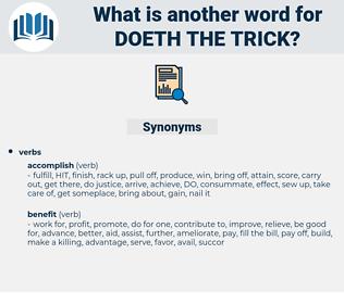 doeth the trick, synonym doeth the trick, another word for doeth the trick, words like doeth the trick, thesaurus doeth the trick