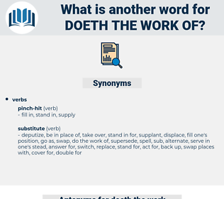 doeth the work of, synonym doeth the work of, another word for doeth the work of, words like doeth the work of, thesaurus doeth the work of