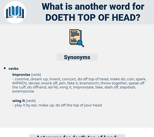 doeth top of head, synonym doeth top of head, another word for doeth top of head, words like doeth top of head, thesaurus doeth top of head