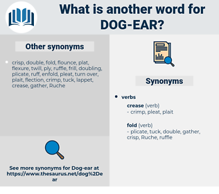 dog-ear, synonym dog-ear, another word for dog-ear, words like dog-ear, thesaurus dog-ear