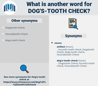 dog's-tooth check, synonym dog's-tooth check, another word for dog's-tooth check, words like dog's-tooth check, thesaurus dog's-tooth check