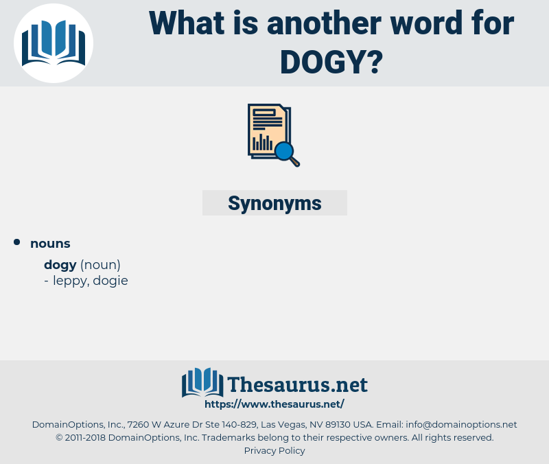 dogy, synonym dogy, another word for dogy, words like dogy, thesaurus dogy