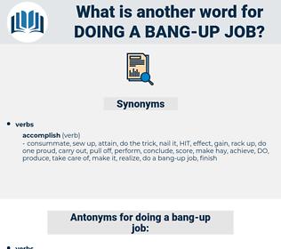 doing a bang-up job, synonym doing a bang-up job, another word for doing a bang-up job, words like doing a bang-up job, thesaurus doing a bang-up job