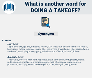 doing a takeoff, synonym doing a takeoff, another word for doing a takeoff, words like doing a takeoff, thesaurus doing a takeoff