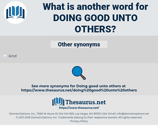 doing good unto others, synonym doing good unto others, another word for doing good unto others, words like doing good unto others, thesaurus doing good unto others