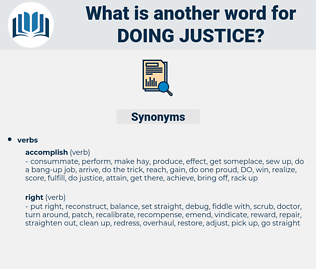 doing justice, synonym doing justice, another word for doing justice, words like doing justice, thesaurus doing justice