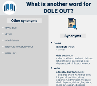 dole out, synonym dole out, another word for dole out, words like dole out, thesaurus dole out