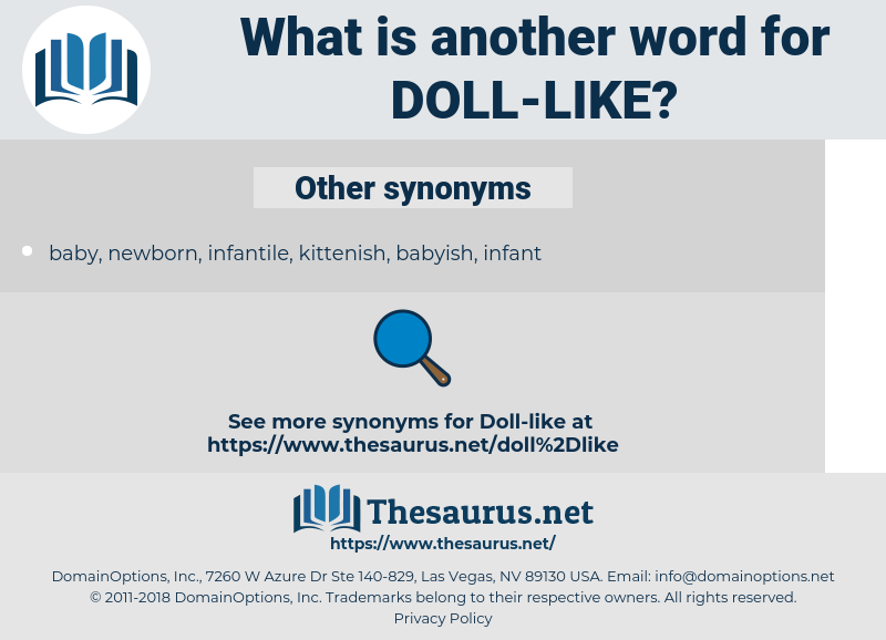 doll-like, synonym doll-like, another word for doll-like, words like doll-like, thesaurus doll-like