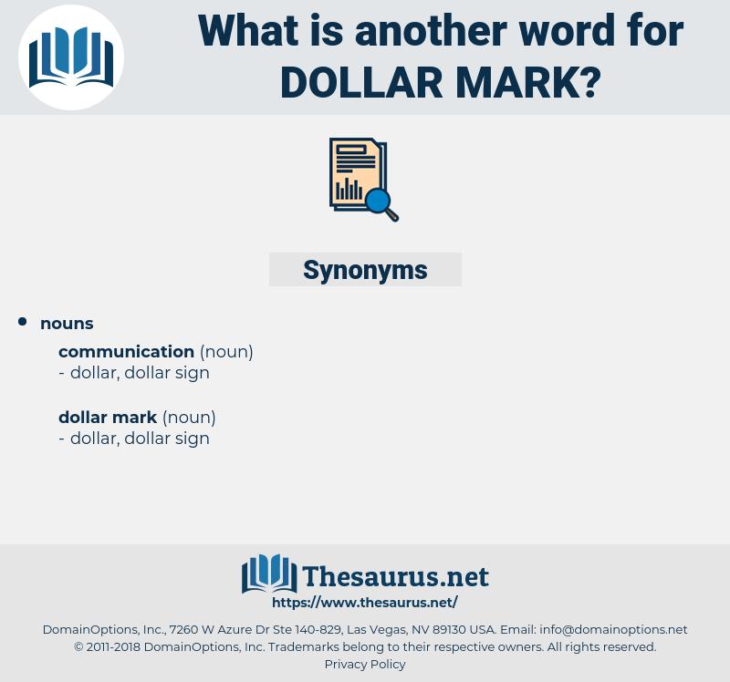 dollar mark, synonym dollar mark, another word for dollar mark, words like dollar mark, thesaurus dollar mark