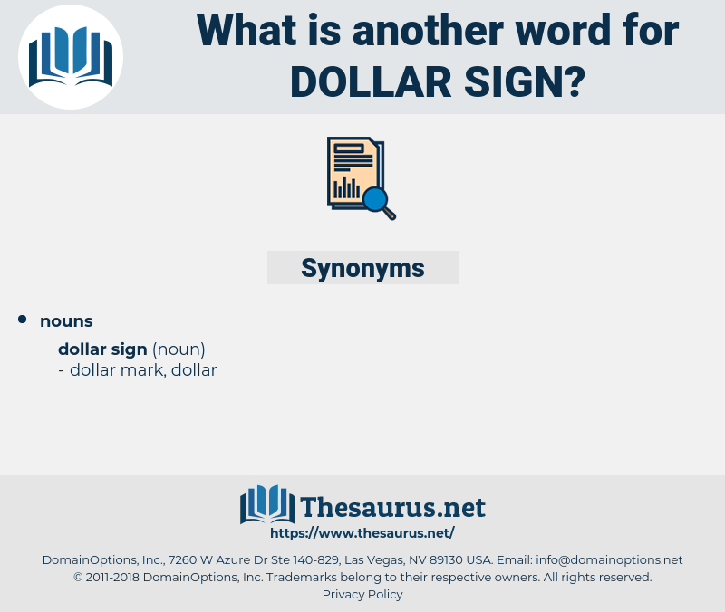 dollar sign, synonym dollar sign, another word for dollar sign, words like dollar sign, thesaurus dollar sign