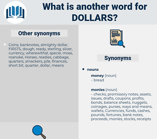 dollars, synonym dollars, another word for dollars, words like dollars, thesaurus dollars