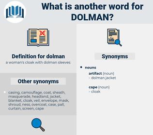 dolman, synonym dolman, another word for dolman, words like dolman, thesaurus dolman