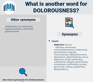 dolorousness, synonym dolorousness, another word for dolorousness, words like dolorousness, thesaurus dolorousness