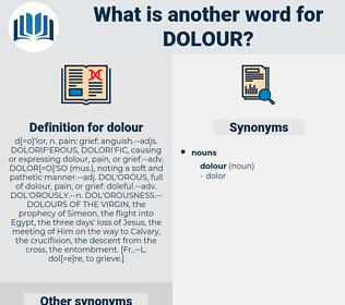 dolour, synonym dolour, another word for dolour, words like dolour, thesaurus dolour