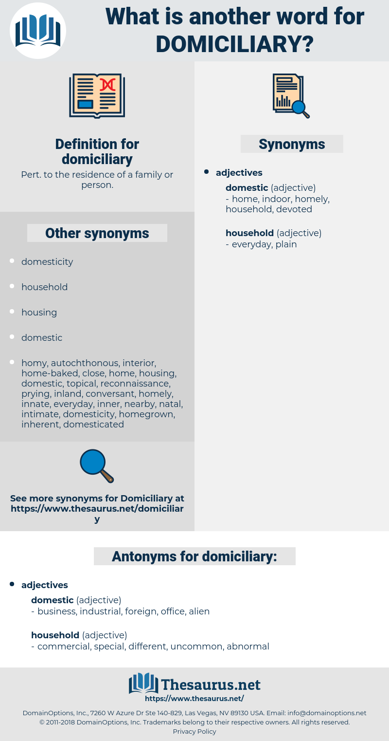 domiciliary, synonym domiciliary, another word for domiciliary, words like domiciliary, thesaurus domiciliary