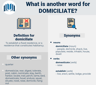 domiciliate, synonym domiciliate, another word for domiciliate, words like domiciliate, thesaurus domiciliate