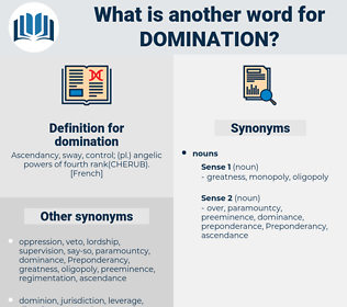 domination, synonym domination, another word for domination, words like domination, thesaurus domination