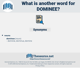 dominee, synonym dominee, another word for dominee, words like dominee, thesaurus dominee
