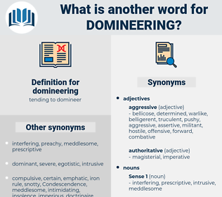 domineering, synonym domineering, another word for domineering, words like domineering, thesaurus domineering