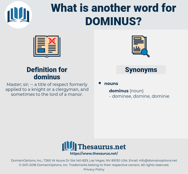 dominus, synonym dominus, another word for dominus, words like dominus, thesaurus dominus