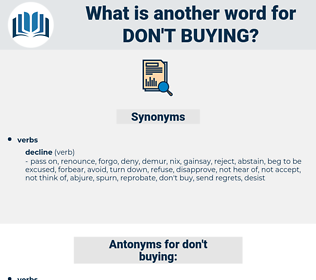 don't buying, synonym don't buying, another word for don't buying, words like don't buying, thesaurus don't buying