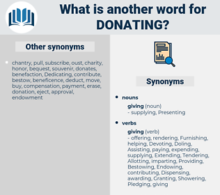Donating, synonym Donating, another word for Donating, words like Donating, thesaurus Donating