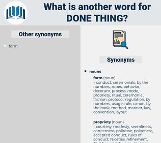 done thing, synonym done thing, another word for done thing, words like done thing, thesaurus done thing