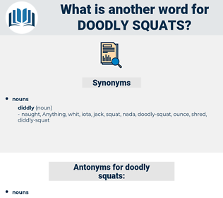 doodly squats, synonym doodly squats, another word for doodly squats, words like doodly squats, thesaurus doodly squats