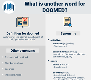 doomed, synonym doomed, another word for doomed, words like doomed, thesaurus doomed